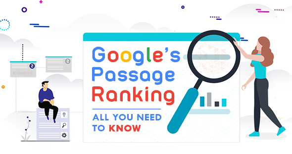 How Google's Passage Ranking Will Impact Your Web Presence