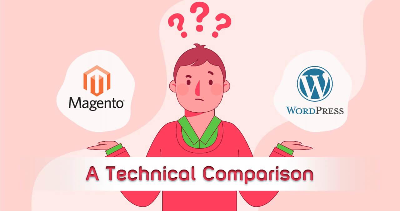 Magento vs WordPress: The Ultimate Comparison for 2021