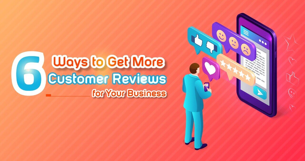 Getting More Customer Reviews to Boost Your Local Business