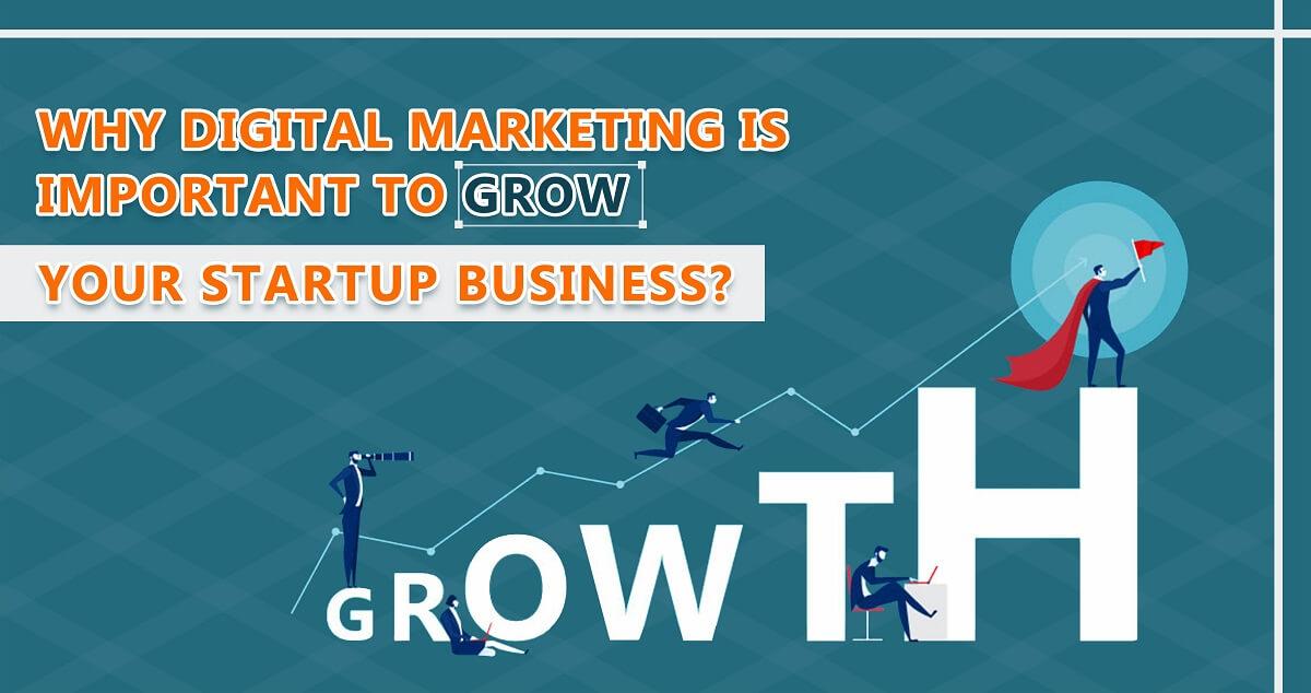 6 Reasons Startups Need Digital Marketing Services