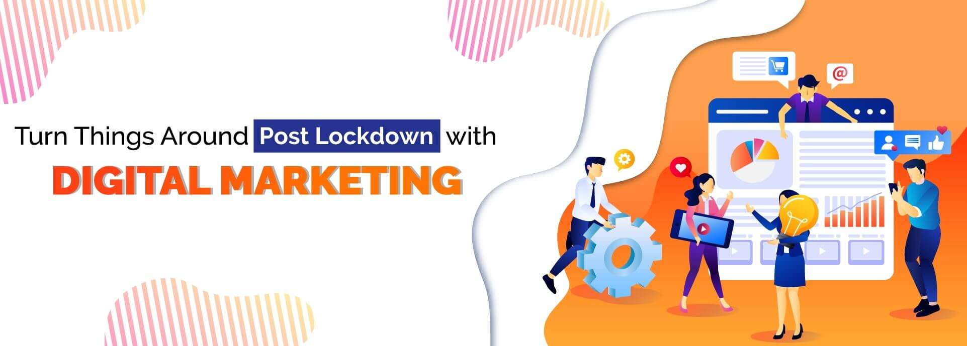Turn Things Around with Digital Marketing Services Post Lockdown