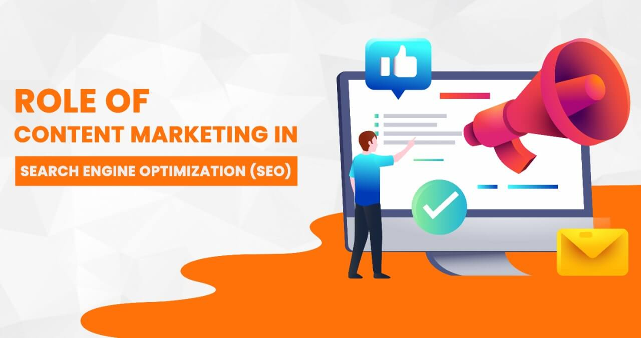 Role of Content Marketing in Search Engine Optimization Services