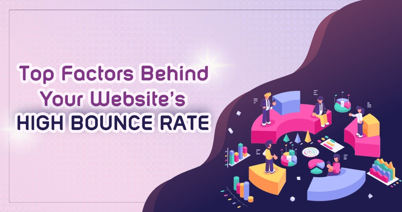 6 Factors that Make High Bounce Rate a Persistent Issue