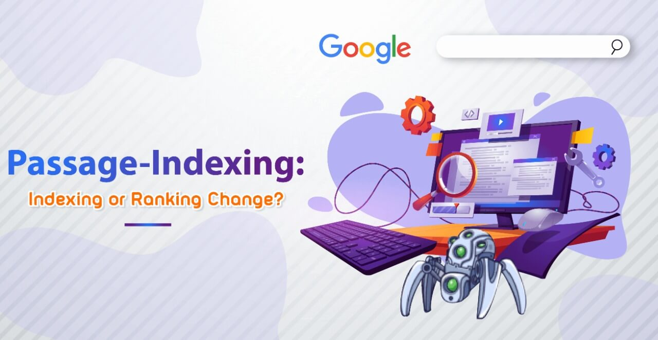 Google Indexing: What's Changing, and How it Affects SEO