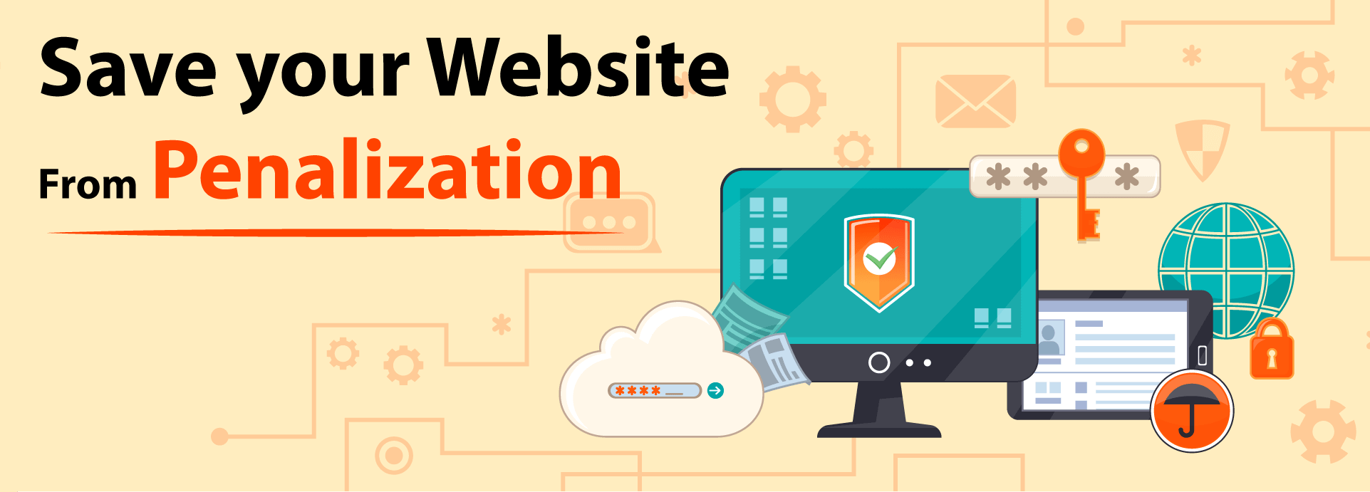 6 Factors That Can Get Your Website Penalized – Watch Out